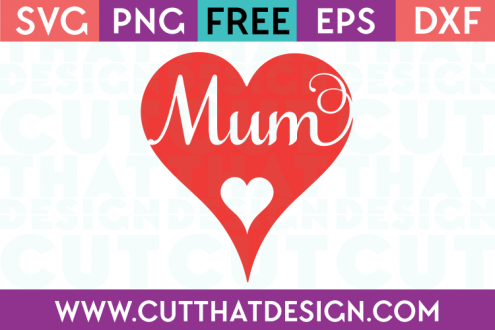 Free SVG Files Mum Heart Design