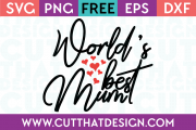 Free SVG Files World's best Mum
