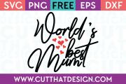 Free SVG Files World's best Mum