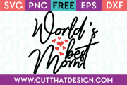 Free SVG Files World's Best mom