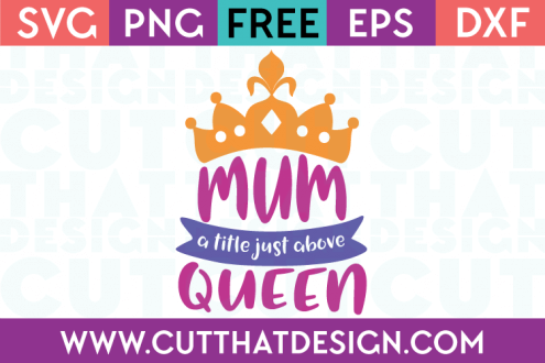 Free SVG Cut Files Mum