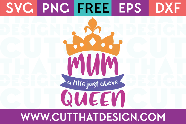 Free SVG Cut Files Mum