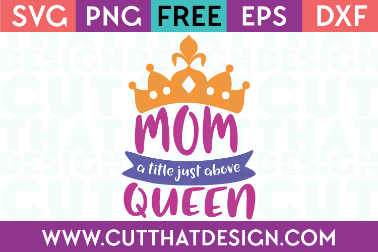 Free SVG Cut Files Mom