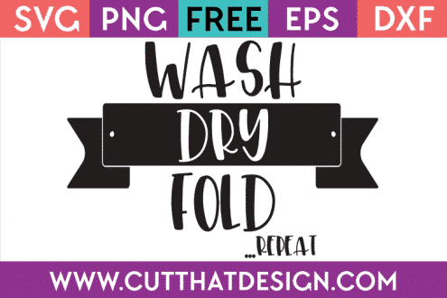 Free SVG Wash Dry Repeat
