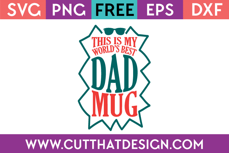Father's Day Free SVG Cut Files