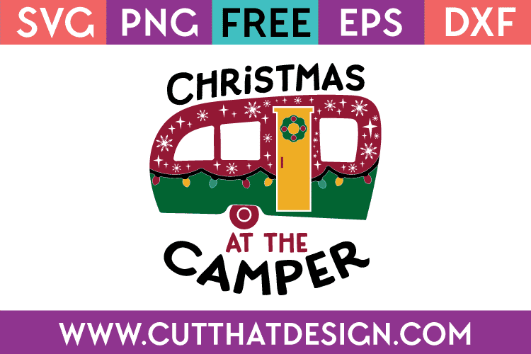 Free SVG Files Christmas at the Camper