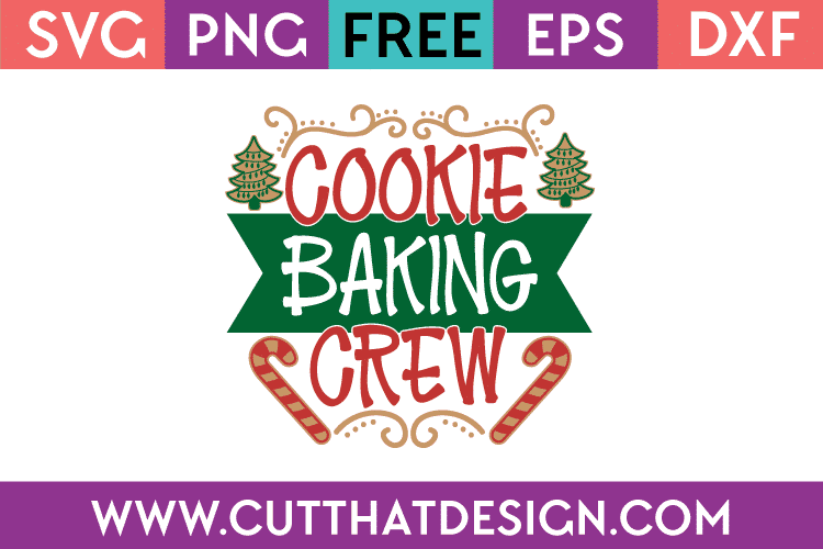 Free SVG Cookie Baking Crew