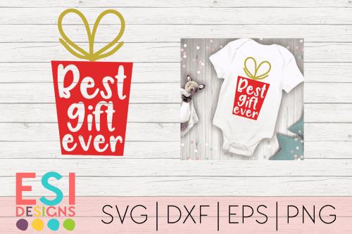 SVG Cut File Best Gift Ever