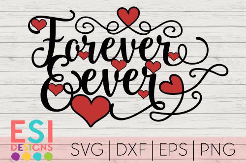 Valentines SVG Shop - Forever and Ever