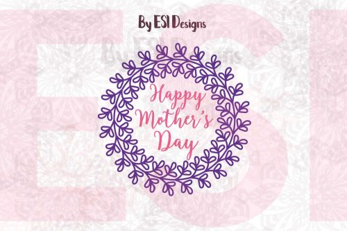 SVG Mother's Day Wreath Design