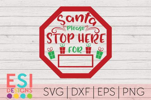 Santa Stop Here SVG