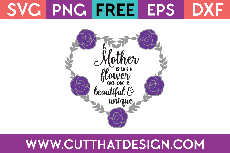 Free This mother's day, share some mother's day quotes or sayings to celebrate the moms in your life. Free Svg Files Mother S Day Archives Cut That Design SVG, PNG, EPS, DXF File