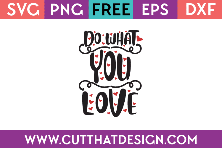 Free SVG Do What you Love