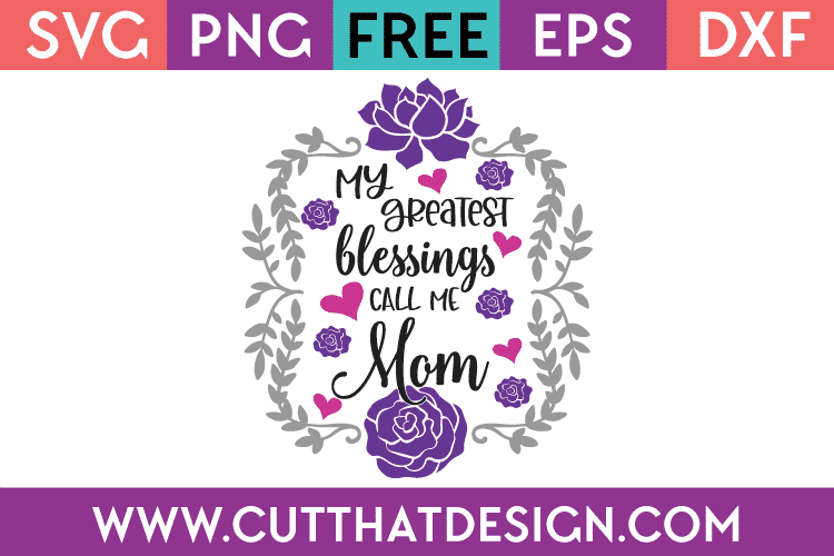 Free Grandma quotes, grandmother sayings with love. Free Svg Files Mother S Day Archives Cut That Design SVG, PNG, EPS, DXF File