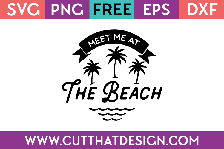 Free SVG Meet me at the Beach