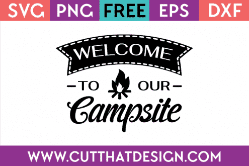 Welcome to our campsite free svg