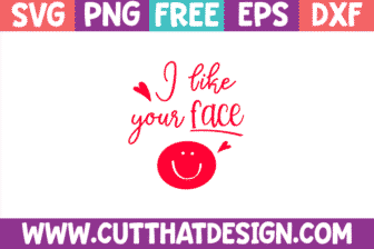 Free SVG I like your Face